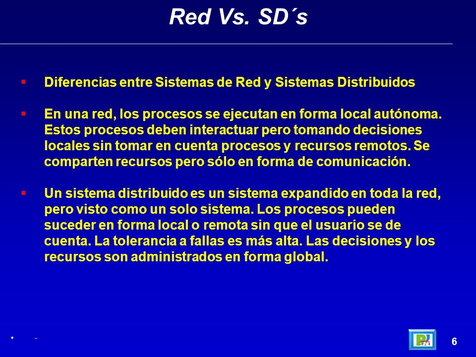 Red Vs. SD´s Diferencias entre Sistemas de Red y Sistemas Distribuidos