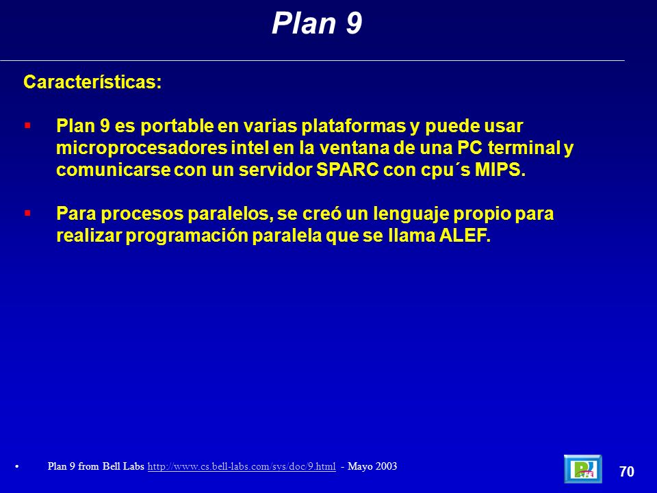 Plan 9 Características: