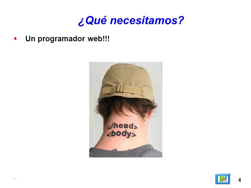 ¿Qué necesitamos Un programador web!!! - . - . 4
