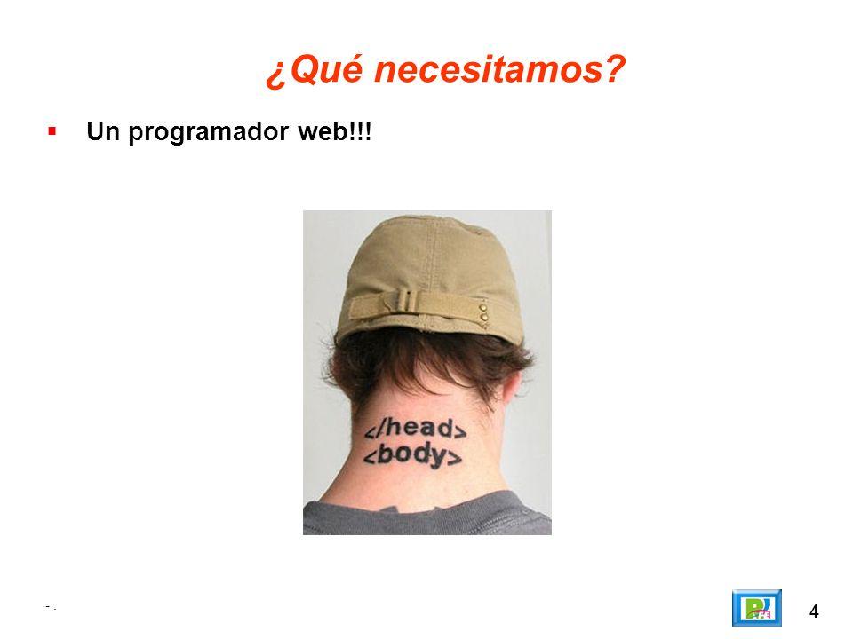 ¿Qué necesitamos Un programador web!!! - . 4