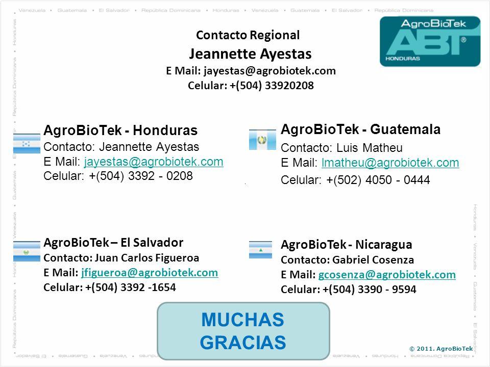 Contacto Regional Jeannette Ayestas E Mail: jayestas@agrobiotek