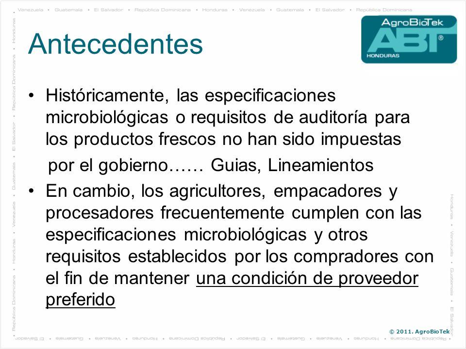 Antecedentes Históricamente, las especificaciones microbiológicas o requisitos de auditoría para los productos frescos no han sido impuestas.