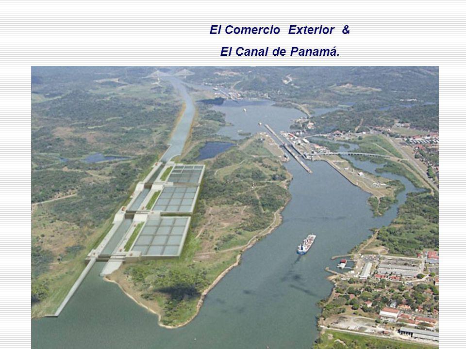 El Comercio Exterior & El Canal de Panamá.