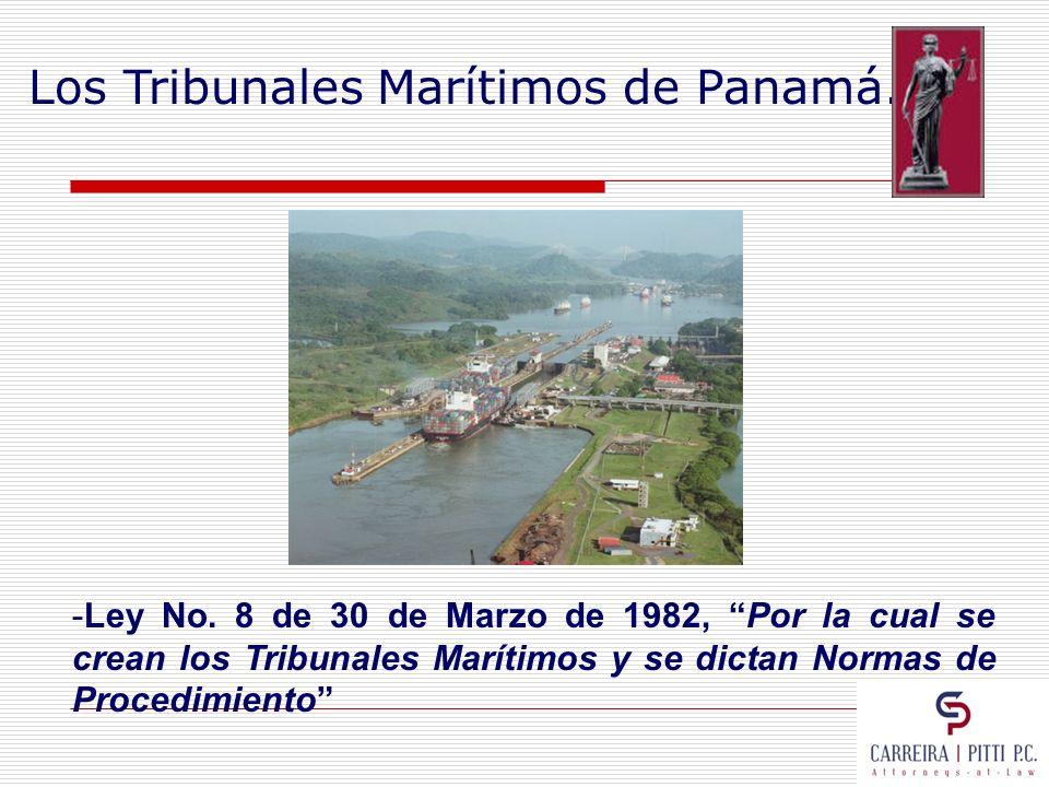 Los Tribunales Marítimos de Panamá.