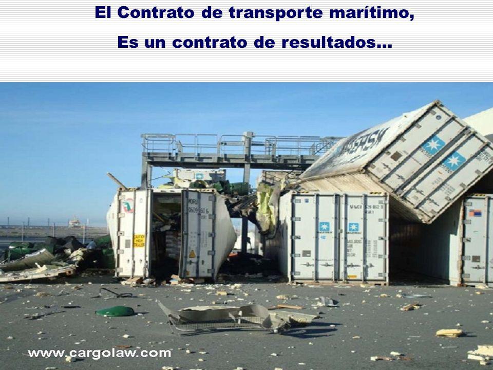 El Contrato de transporte marítimo, Es un contrato de resultados…