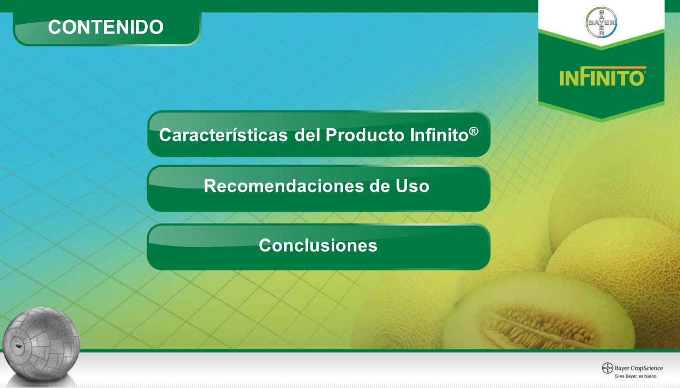 Características del Producto Infinito® Recomendaciones de Uso