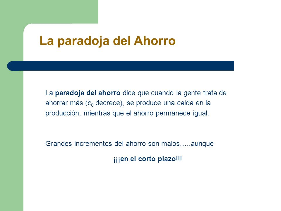 La paradoja del Ahorro The Paradox of Saving