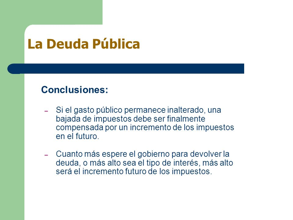 La Deuda Pública Conclusiones: