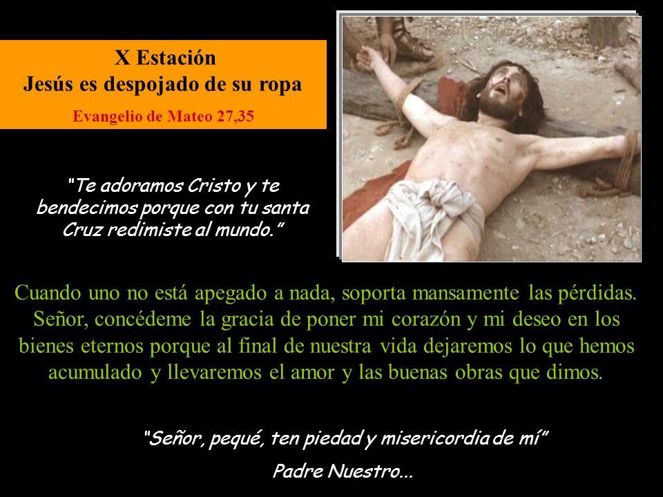 X Estación Jesús es despojado de su ropa