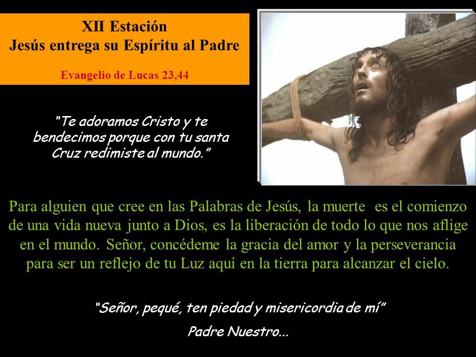 XII Estación Jesús entrega su Espíritu al Padre