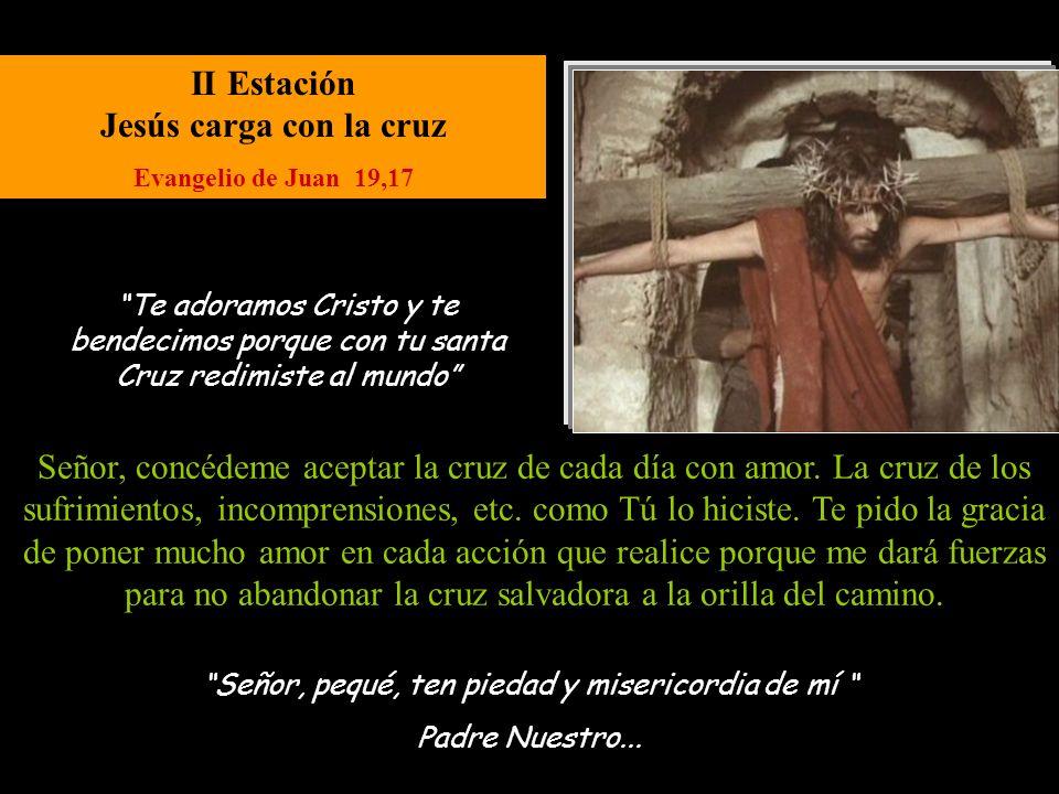 II Estación Jesús carga con la cruz