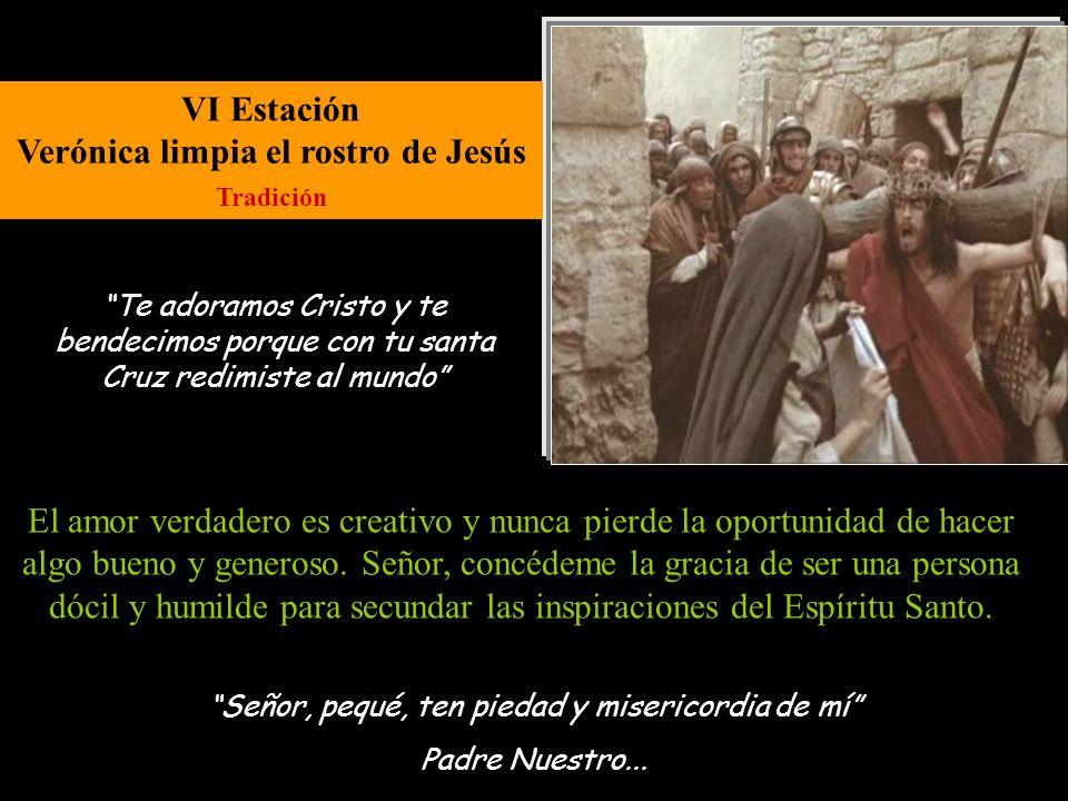 VI Estación Verónica limpia el rostro de Jesús Tradición