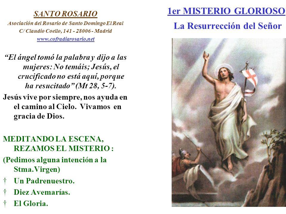 1er MISTERIO GLORIOSO La Resurrección del Señor