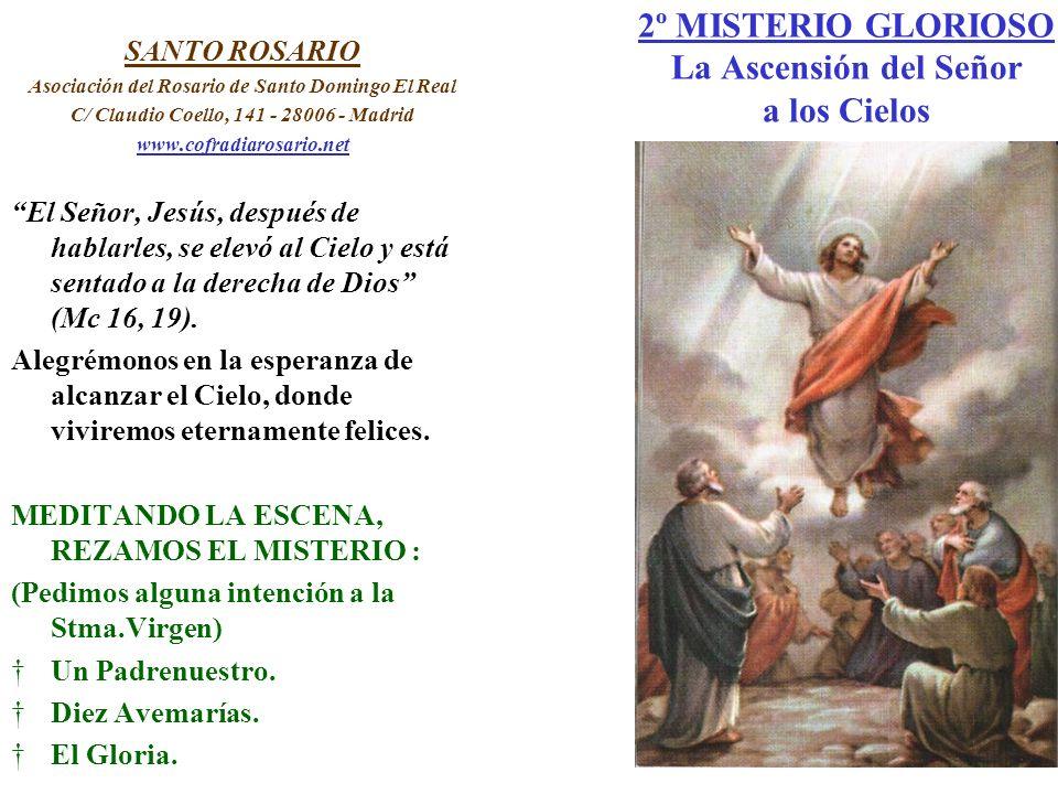 2º MISTERIO GLORIOSO La Ascensión del Señor a los Cielos