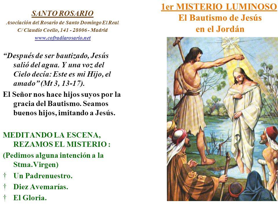 1er MISTERIO LUMINOSO El Bautismo de Jesús en el Jordán