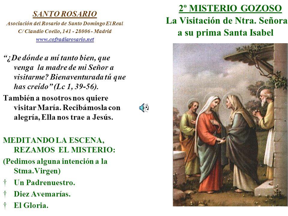 2º MISTERIO GOZOSO La Visitación de Ntra