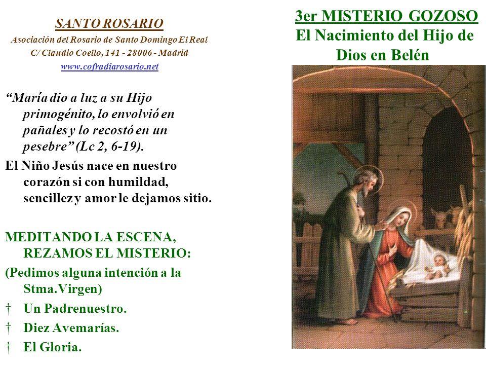 3er MISTERIO GOZOSO El Nacimiento del Hijo de Dios en Belén