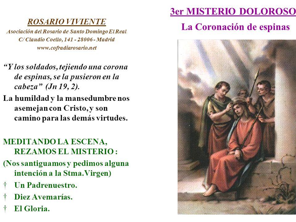 3er MISTERIO DOLOROSO La Coronación de espinas