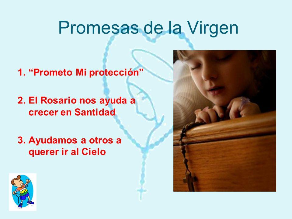 Promesas de la Virgen Prometo Mi protección