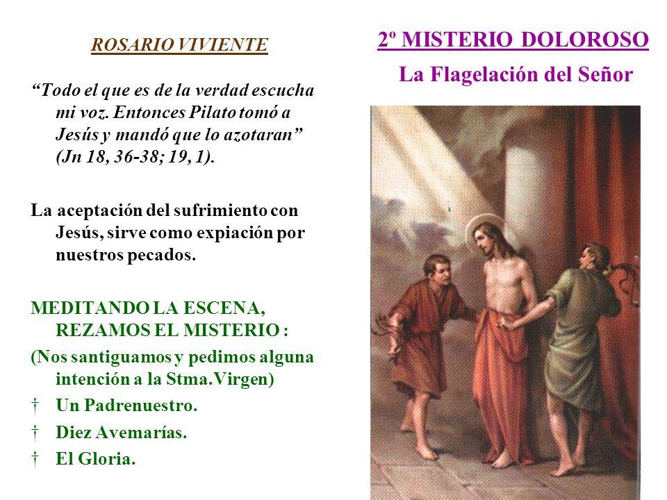 2º MISTERIO DOLOROSO La Flagelación del Señor