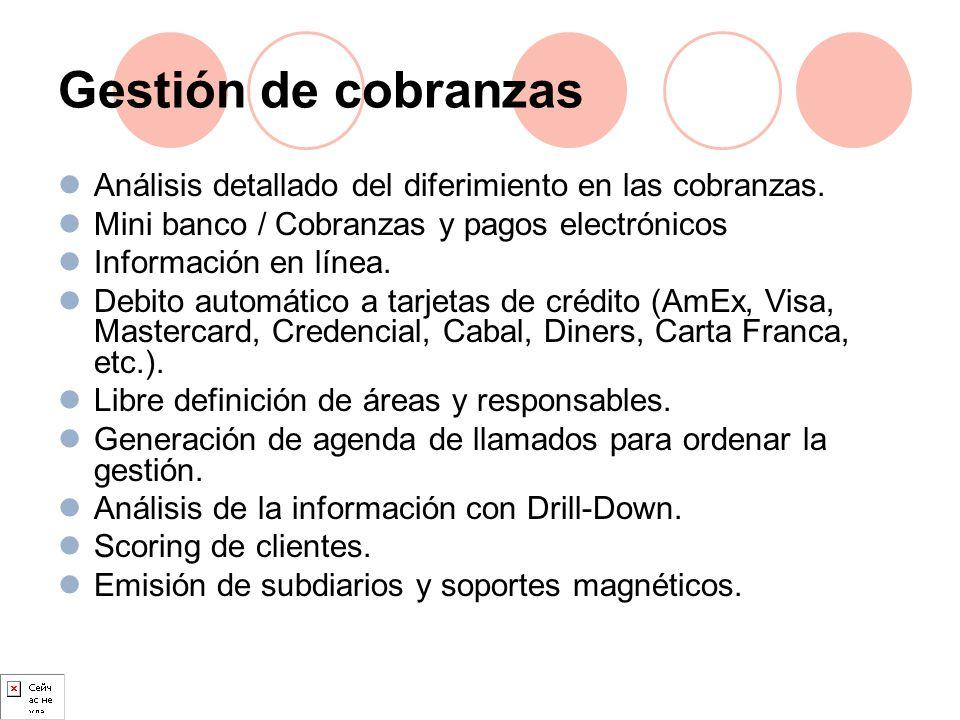 Gestión de cobranzas Análisis detallado del diferimiento en las cobranzas. Mini banco / Cobranzas y pagos electrónicos.