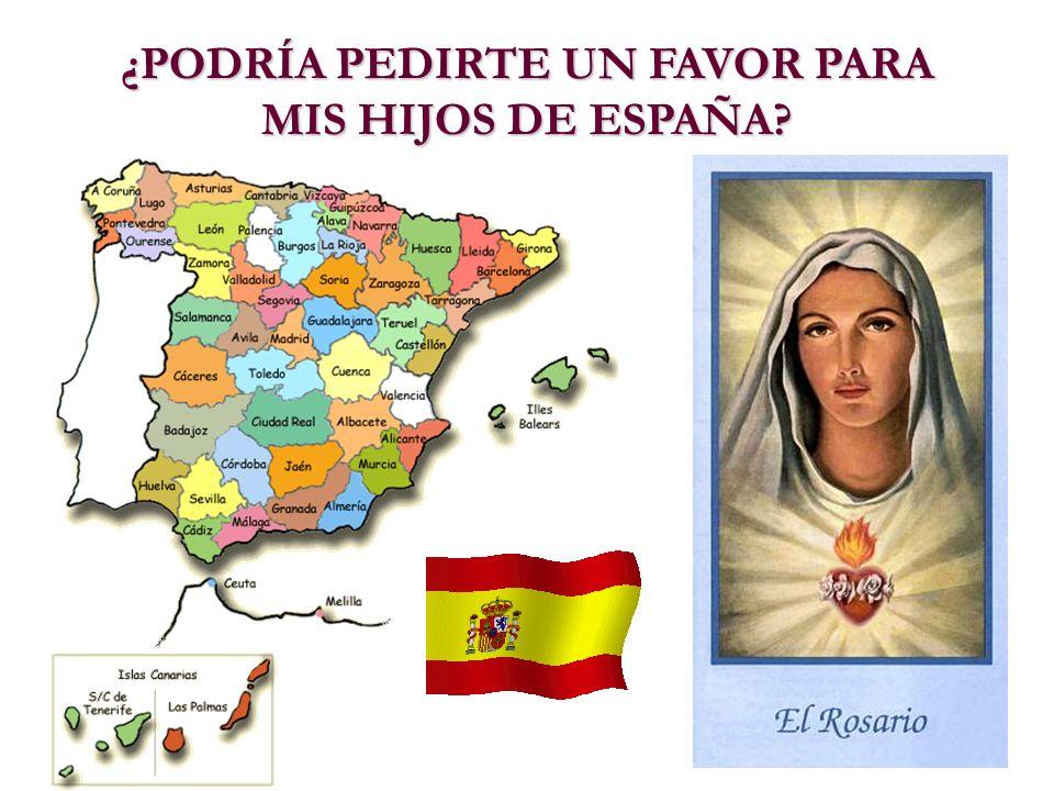 ¿PODRÍA PEDIRTE UN FAVOR PARA MIS HIJOS DE ESPAÑA