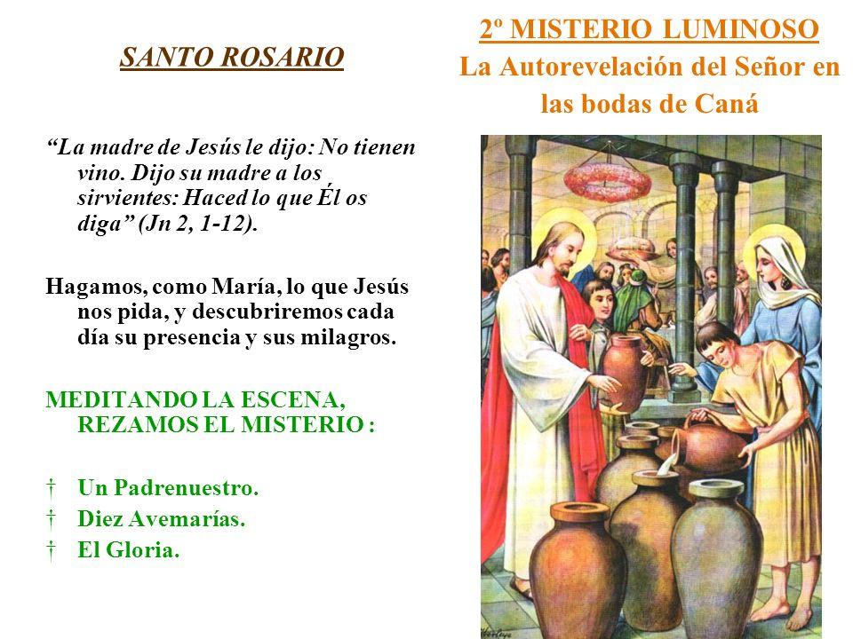 2º MISTERIO LUMINOSO La Autorevelación del Señor en las bodas de Caná