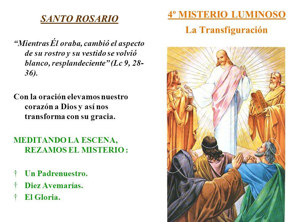 4º MISTERIO LUMINOSO La Transfiguración