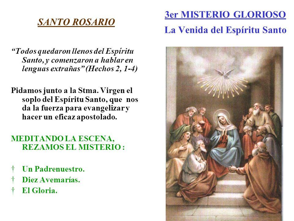 3er MISTERIO GLORIOSO La Venida del Espíritu Santo