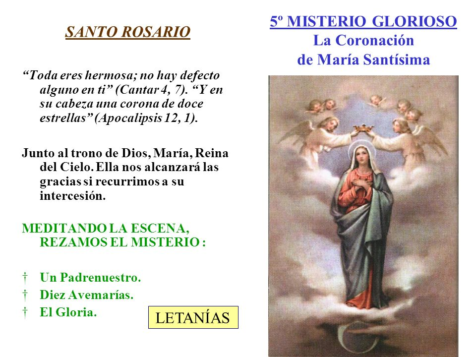 5º MISTERIO GLORIOSO La Coronación de María Santísima