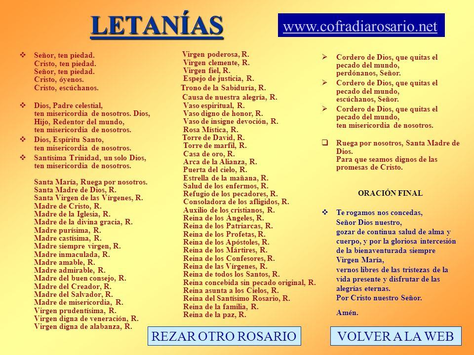 LETANÍAS www.cofradiarosario.net REZAR OTRO ROSARIO VOLVER A LA WEB