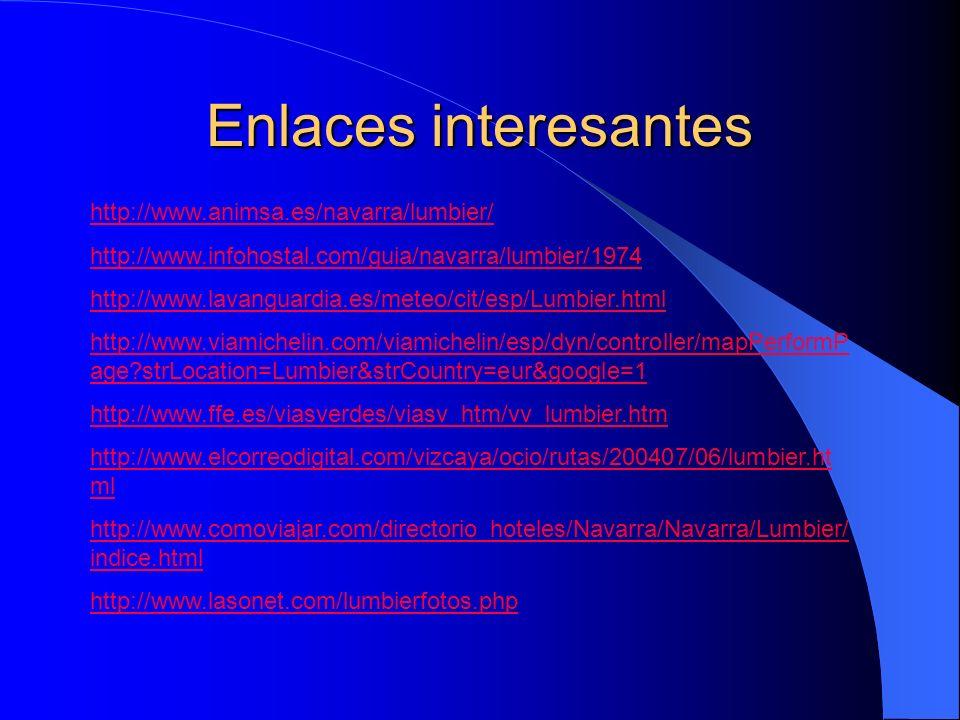 Enlaces interesantes http://www.animsa.es/navarra/lumbier/