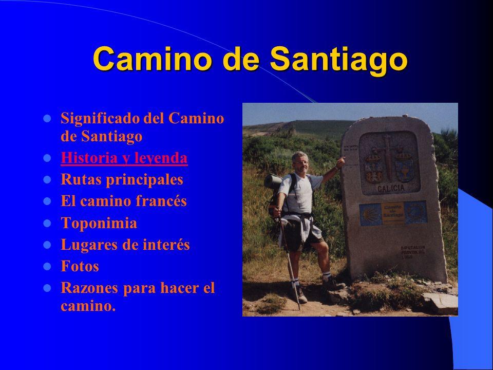 Camino de Santiago Significado del Camino de Santiago