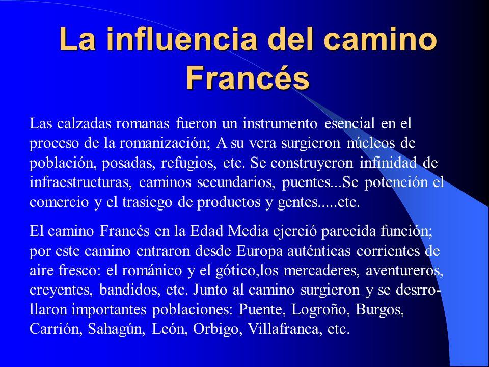 La influencia del camino Francés