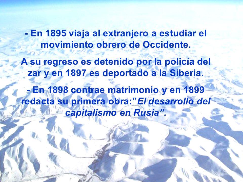 - En 1895 viaja al extranjero a estudiar el movimiento obrero de Occidente.