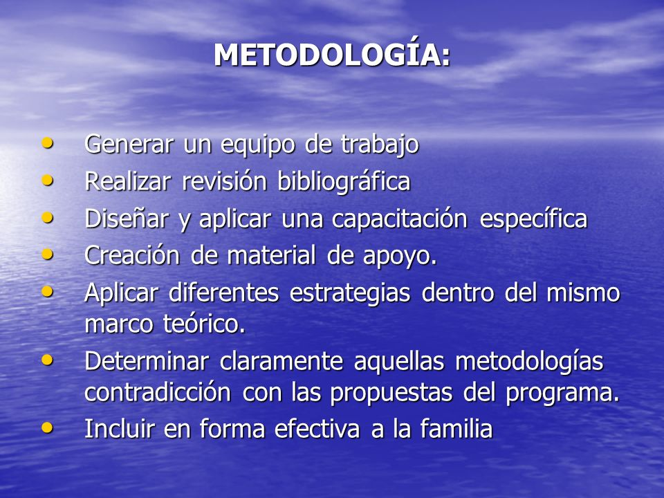 METODOLOGÍA: Generar un equipo de trabajo