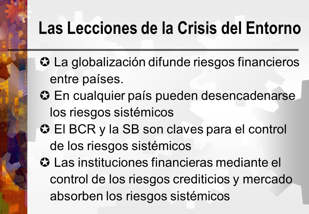 Las Lecciones de la Crisis del Entorno