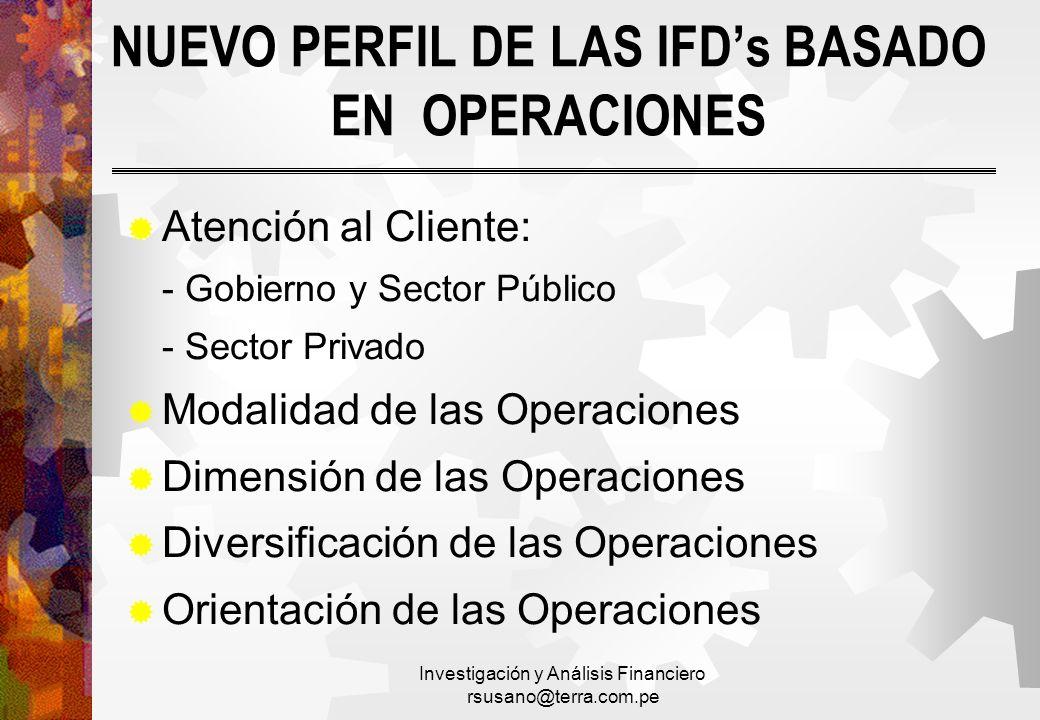 NUEVO PERFIL DE LAS IFD's BASADO EN OPERACIONES