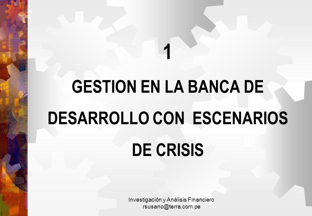 1 GESTION EN LA BANCA DE DESARROLLO CON ESCENARIOS DE CRISIS