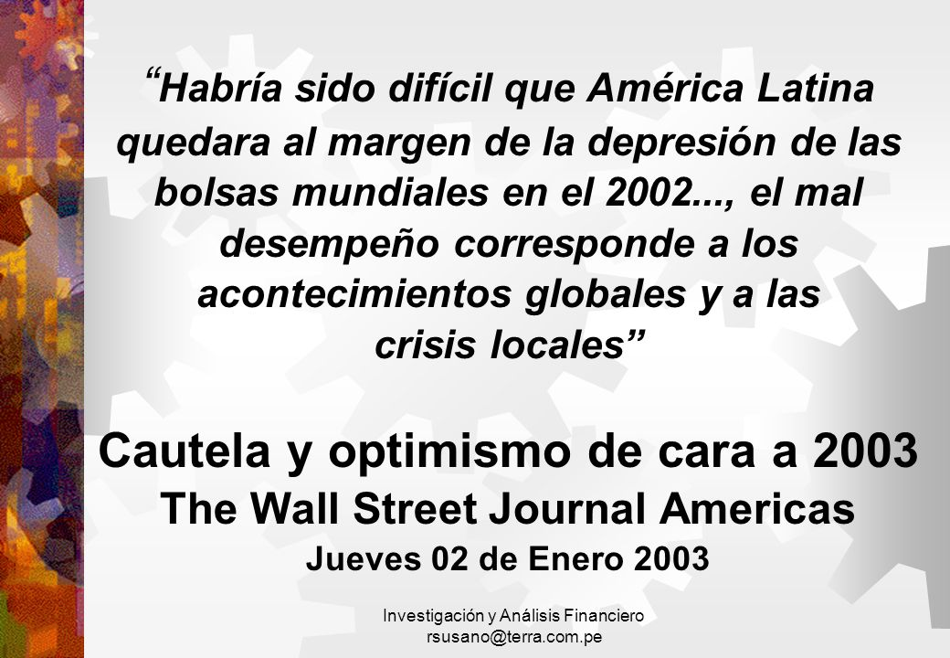 Cautela y optimismo de cara a 2003 The Wall Street Journal Americas