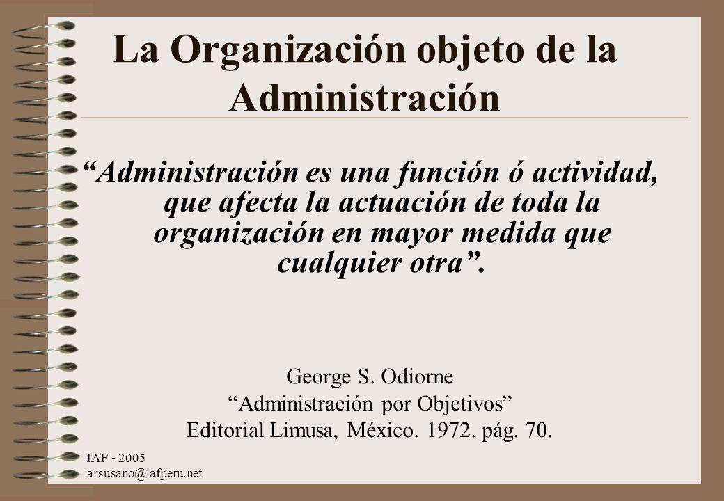 La Organización objeto de la Administración