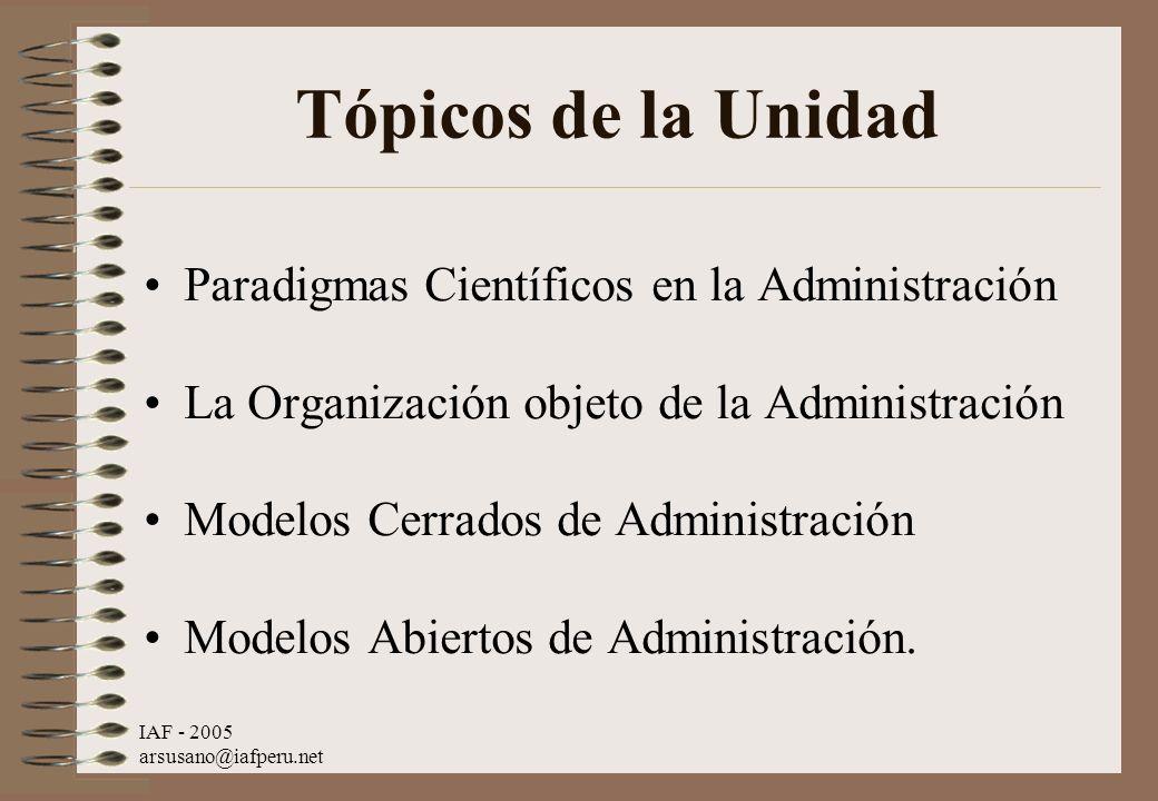 Tópicos de la Unidad Paradigmas Científicos en la Administración