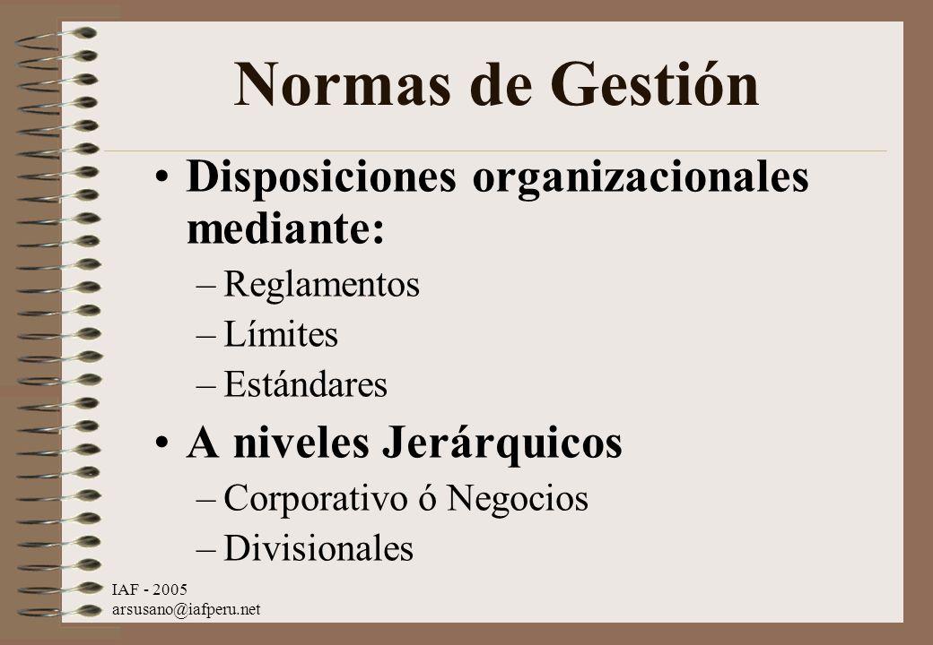 Normas de Gestión Disposiciones organizacionales mediante:
