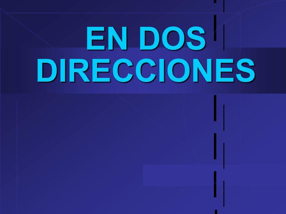 EN DOS DIRECCIONES 22