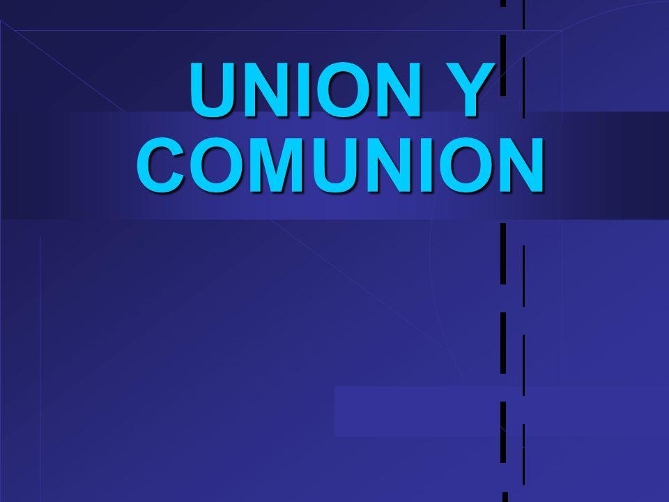 UNION Y COMUNION 24