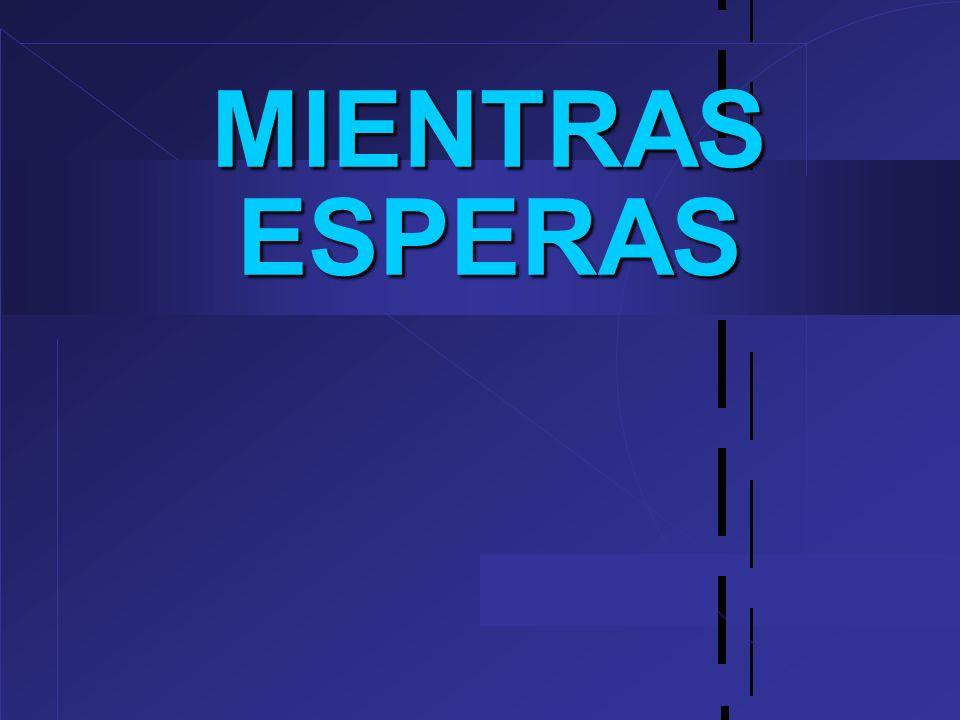 MIENTRAS ESPERAS 26