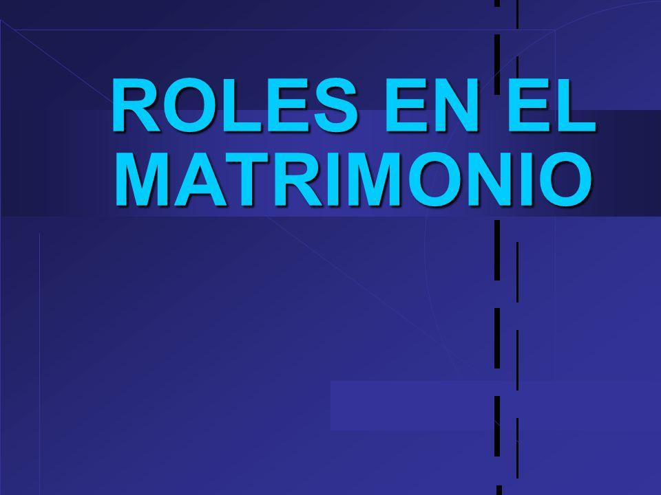 ROLES EN EL MATRIMONIO 30