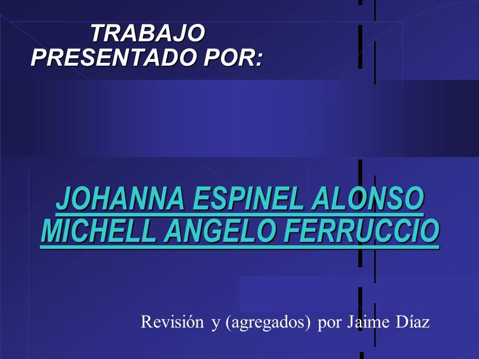 JOHANNA ESPINEL ALONSO MICHELL ANGELO FERRUCCIO