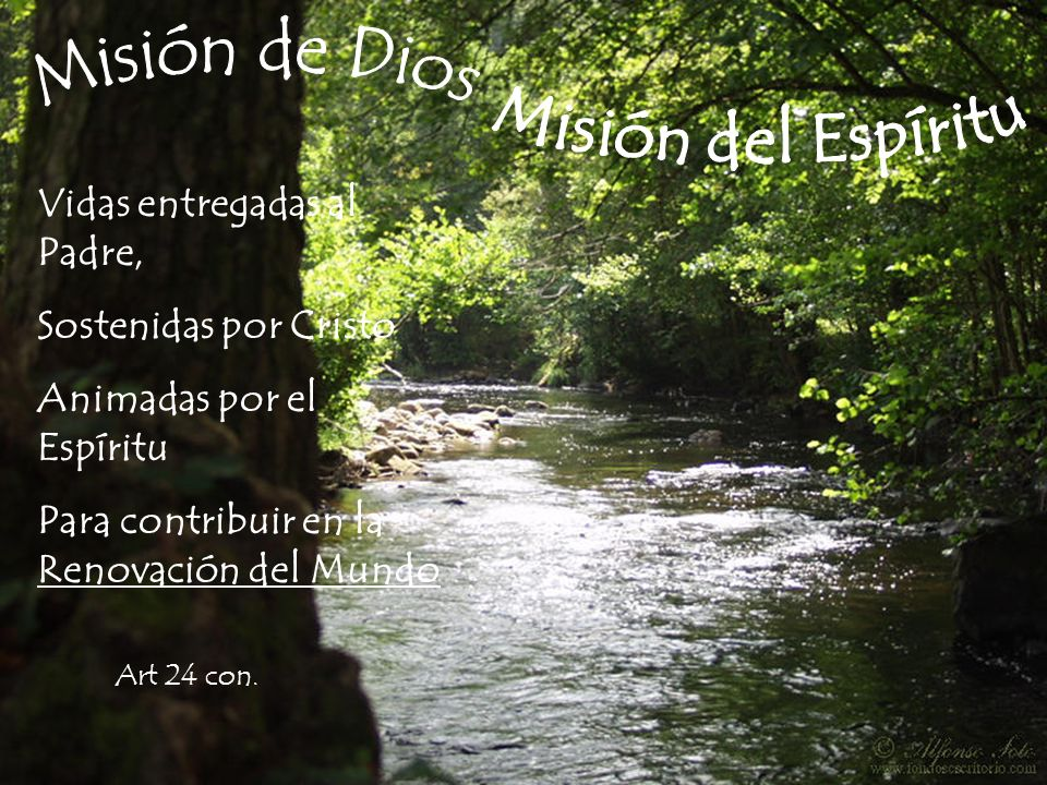 Misión de Dios Misión del Espíritu Vidas entregadas al Padre,