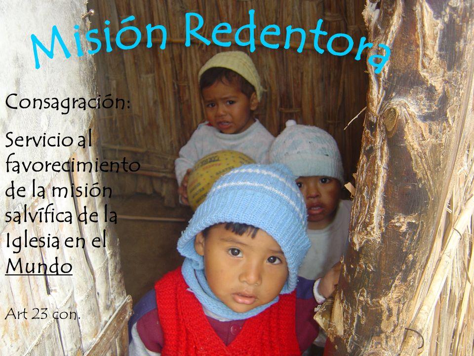Misión Redentora Consagración:
